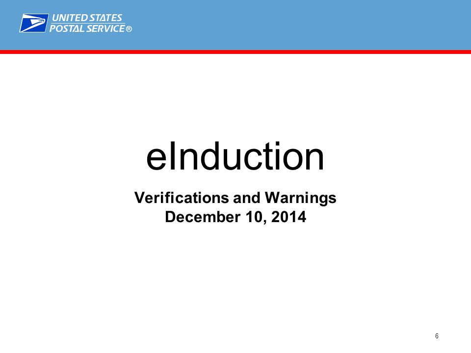 ® 6 eInduction Verifications and Warnings December 10, 2014