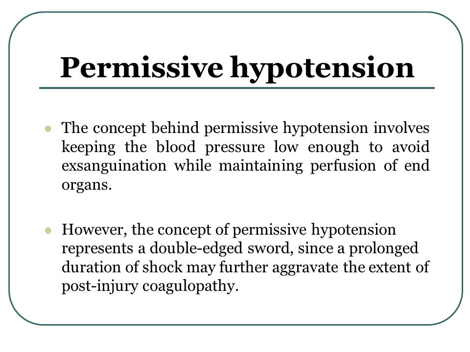 Permissive hypotension
