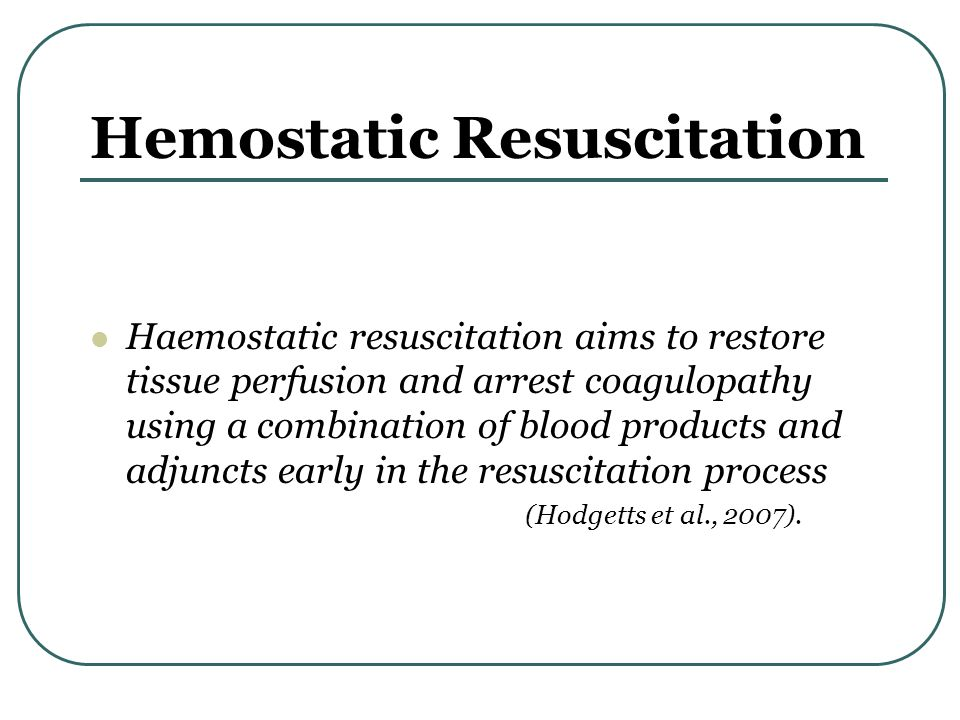 Armamentarium of Damage control resuscitation Permissive hypotension Hemostatic Resuscitation