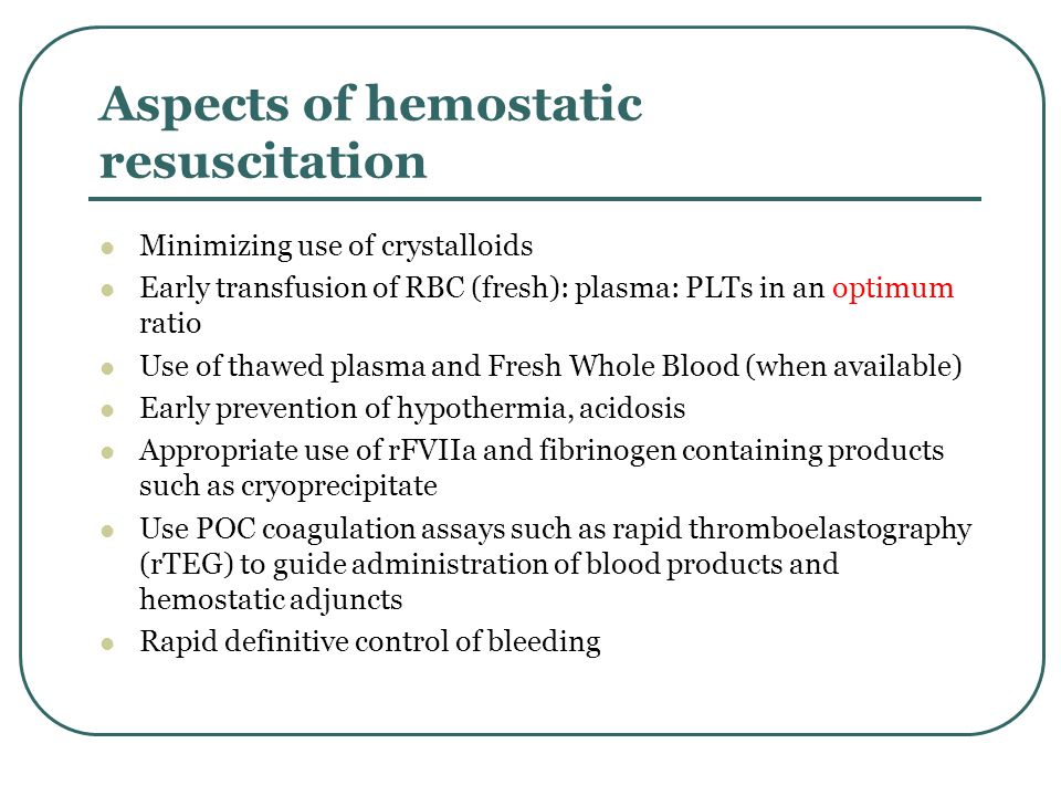 Haemostatic resuscitation aims to restore tissue perfusion and arrest coagulopathy using a combination of blood products and adjuncts early in the resuscitation process (Hodgetts et al., 2007).