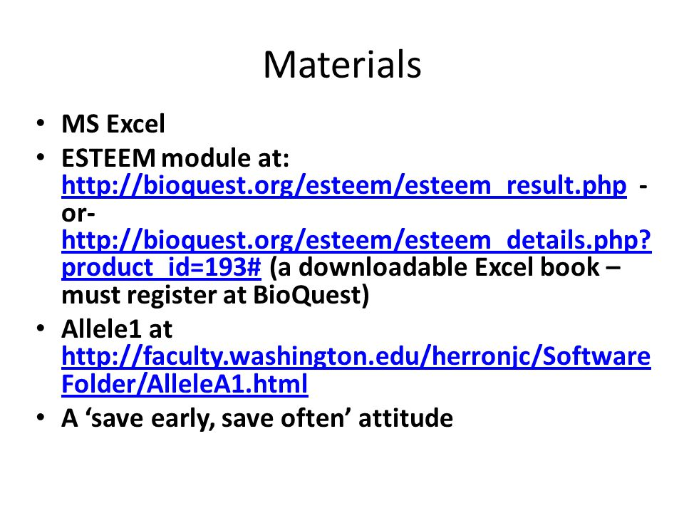 Materials MS Excel ESTEEM module at: http://bioquest.org/esteem/esteem_result.php - or- http://bioquest.org/esteem/esteem_details.php.