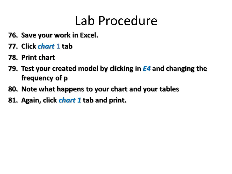Lab Procedure 76.Save your work in Excel.