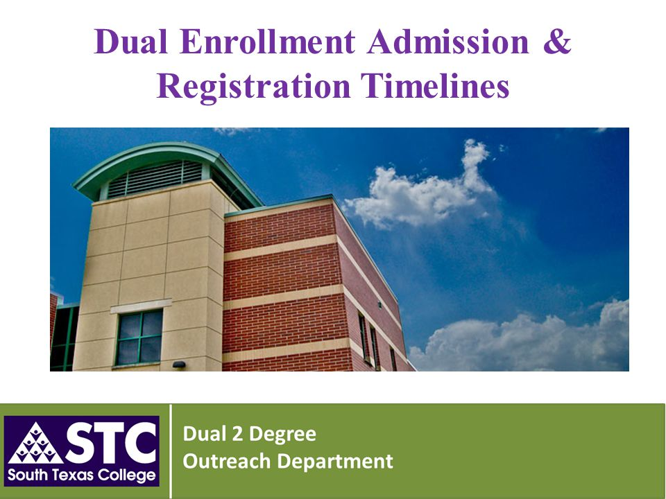 Dual Enrollment Admission & Registration Timelines