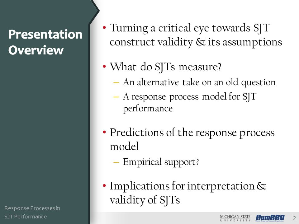 Turning a critical eye towards SJT construct validity & its assumptions What do SJTs measure.
