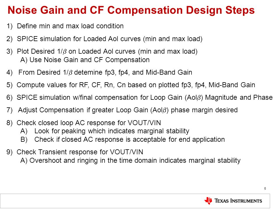 Noise Gain and CF Compensation Design Steps 1)Define min and max load condition 2)SPICE simulation for Loaded Aol curves (min and max load) 3)Plot Des