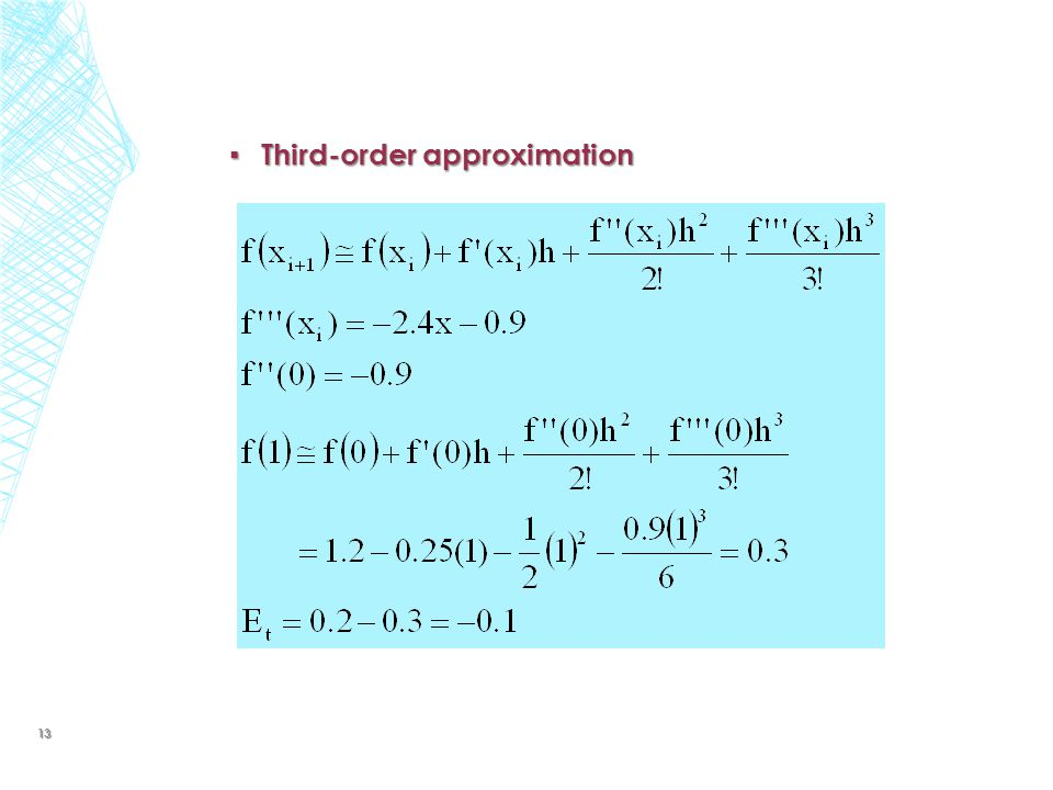 ▪ Third-order approximation 13