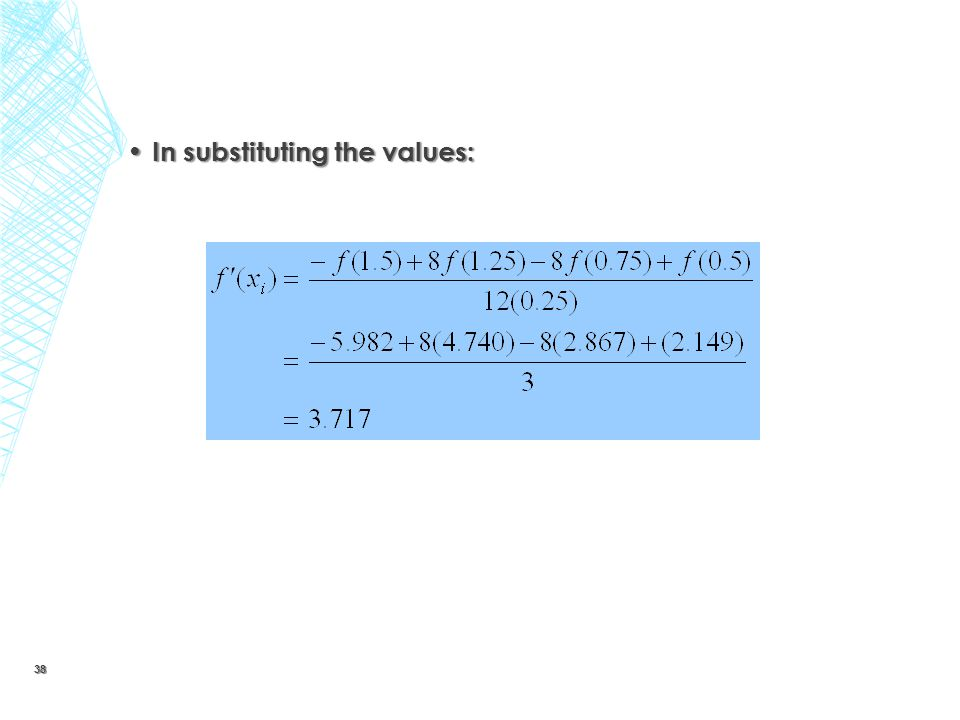 In substituting the values: In substituting the values: 38