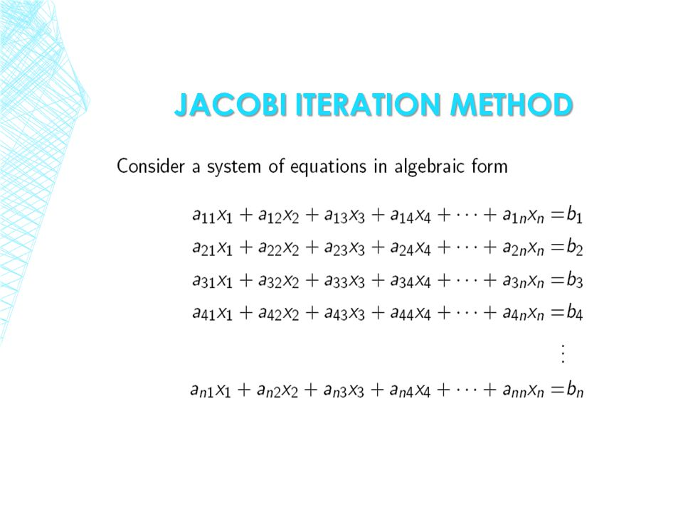 JACOBI ITERATION METHOD