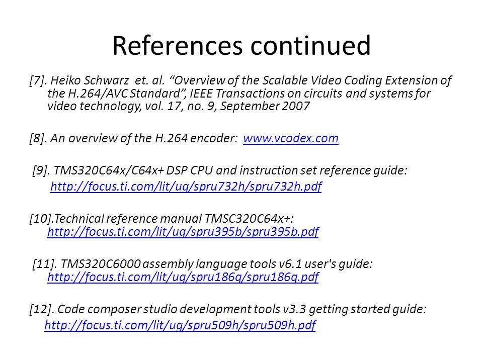 References continued [7]. Heiko Schwarz et. al.