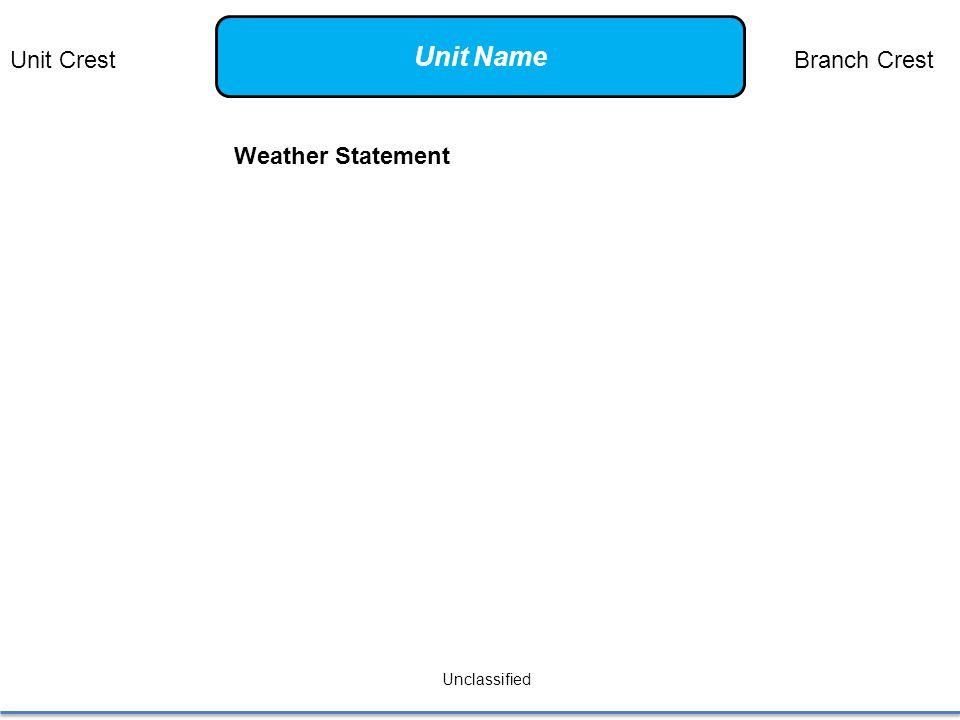 Weather Statement Unclassified Unit CrestBranch Crest Unit Name