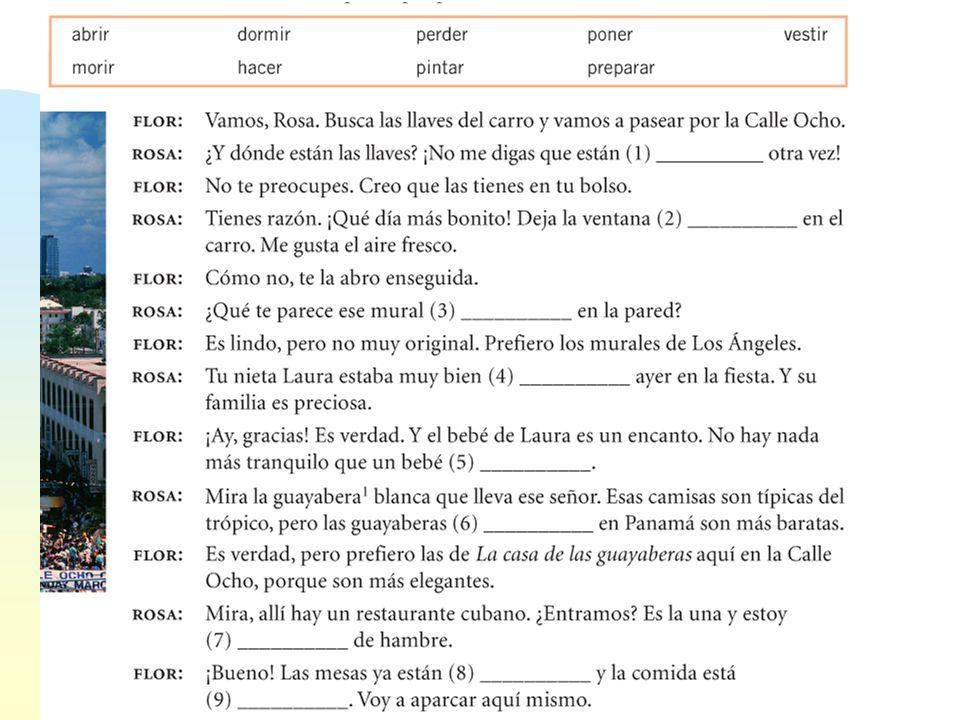Calentamiento: Escríbelo en español… 1.The painted car.