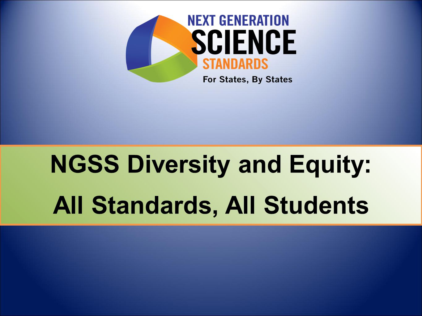 NGSS Diversity and Equity: All Standards, All Students