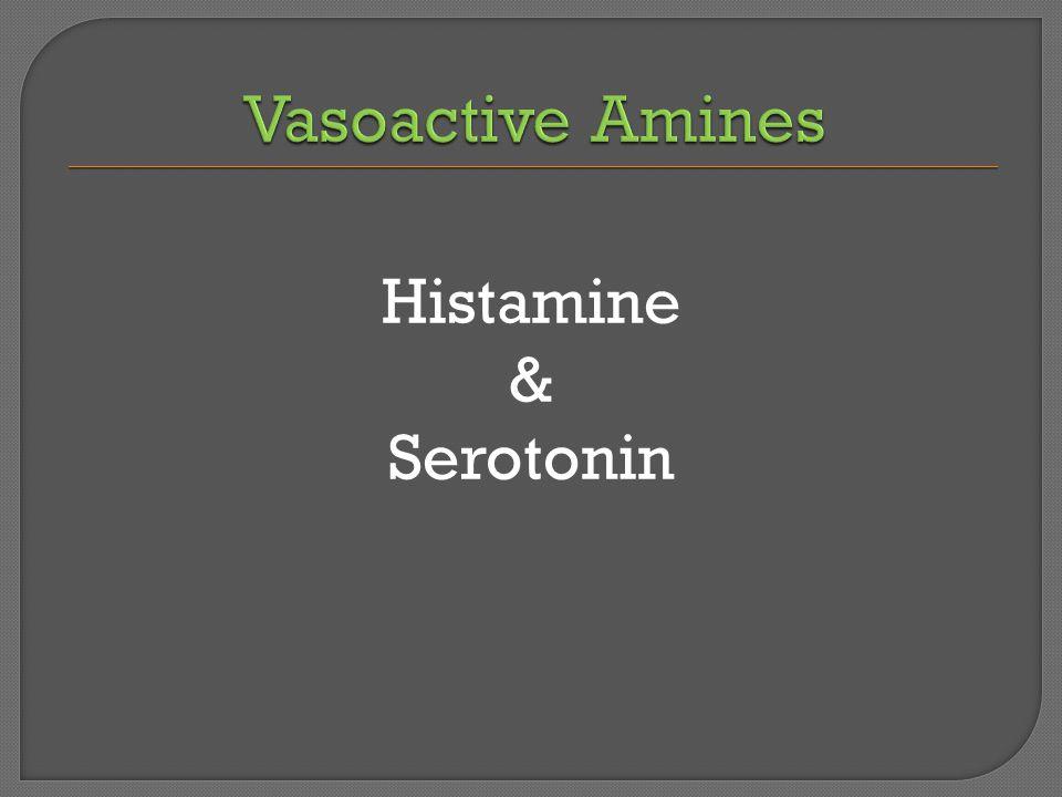 Histamine & Serotonin
