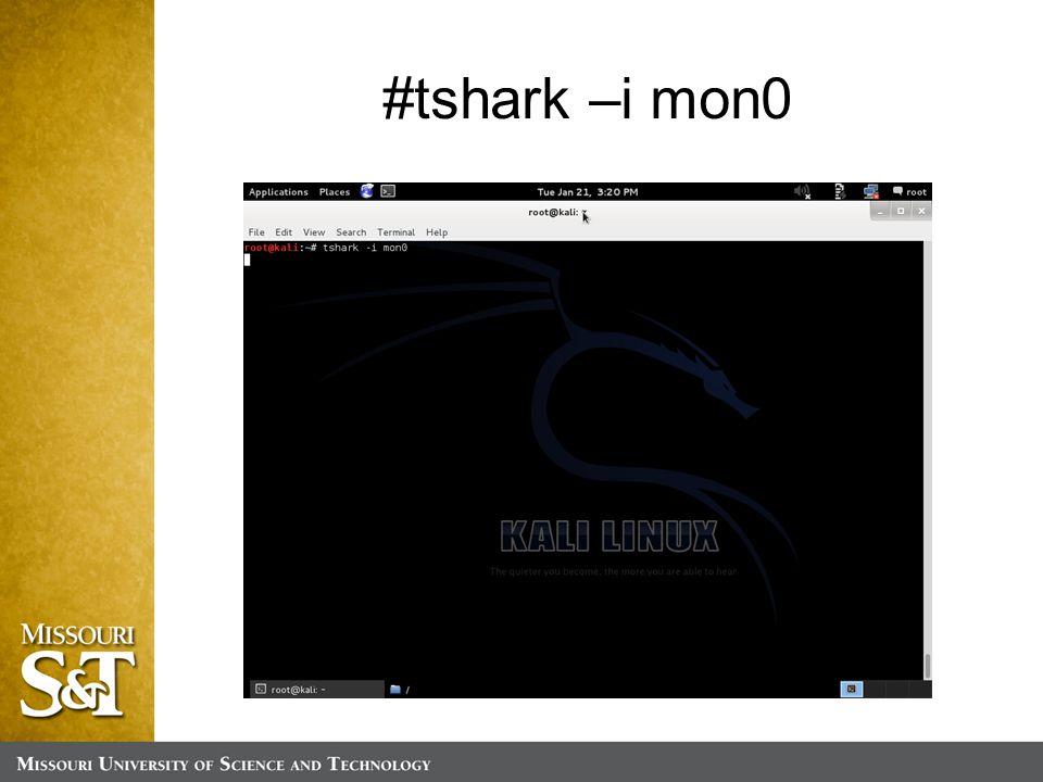 #tshark –i mon0