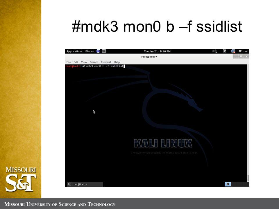#mdk3 mon0 b –f ssidlist