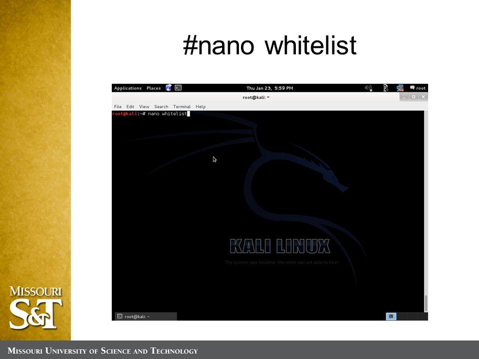 #nano whitelist