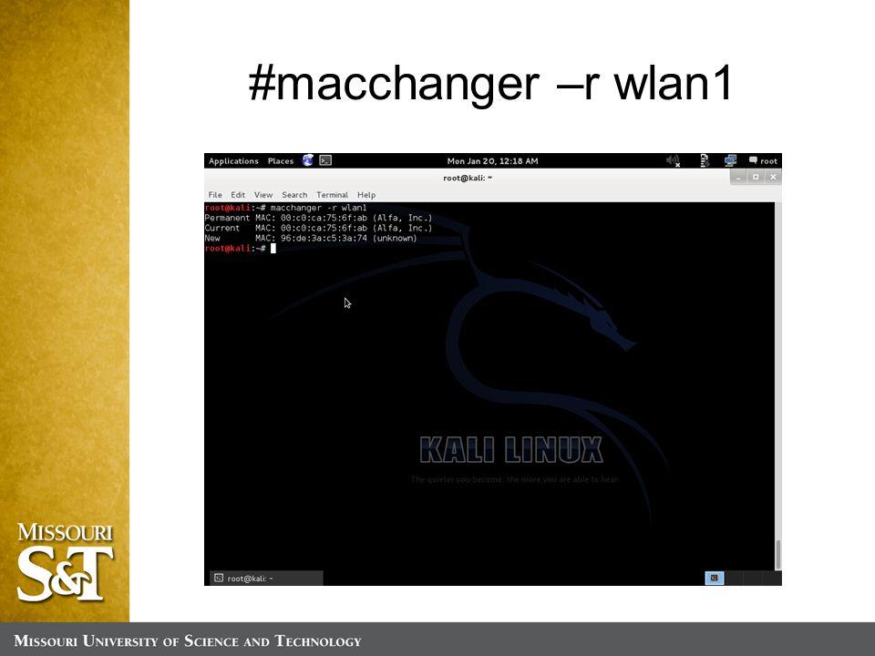 #macchanger –r wlan1