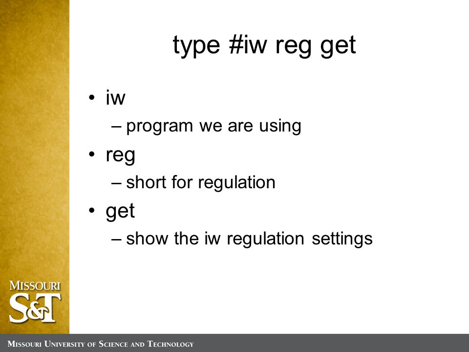 type #iw reg get iw –program we are using reg –short for regulation get –show the iw regulation settings