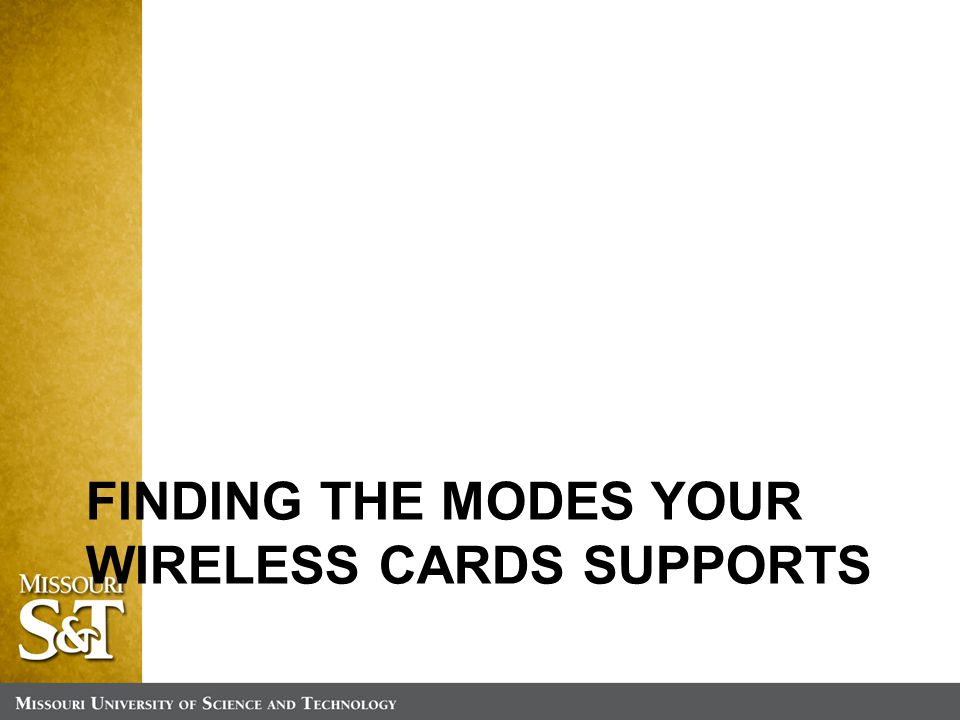 FINDING THE MODES YOUR WIRELESS CARDS SUPPORTS