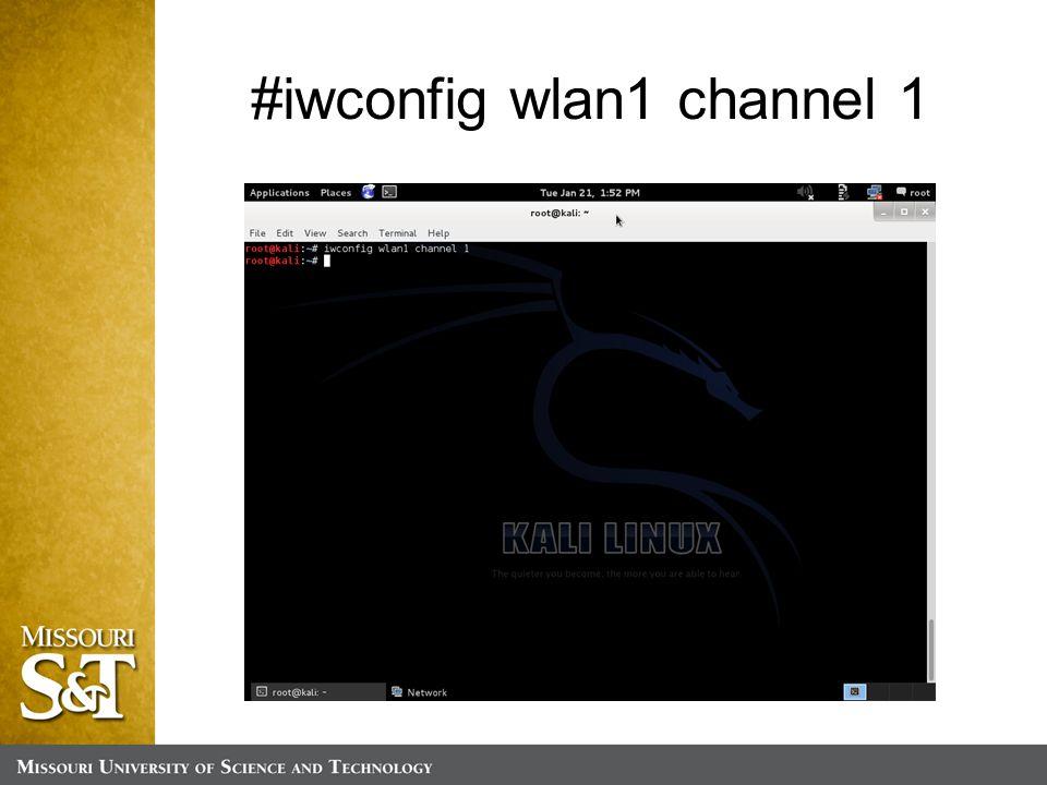 #iwconfig wlan1 channel 1
