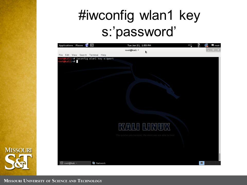 #iwconfig wlan1 key s:'password'
