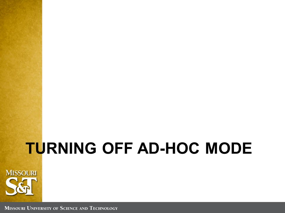 TURNING OFF AD-HOC MODE