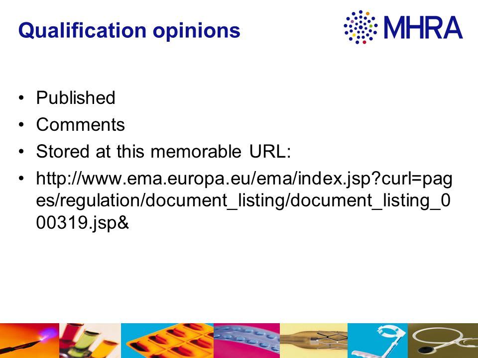 Qualification opinions Published Comments Stored at this memorable URL: http://www.ema.europa.eu/ema/index.jsp?curl=pag es/regulation/document_listing