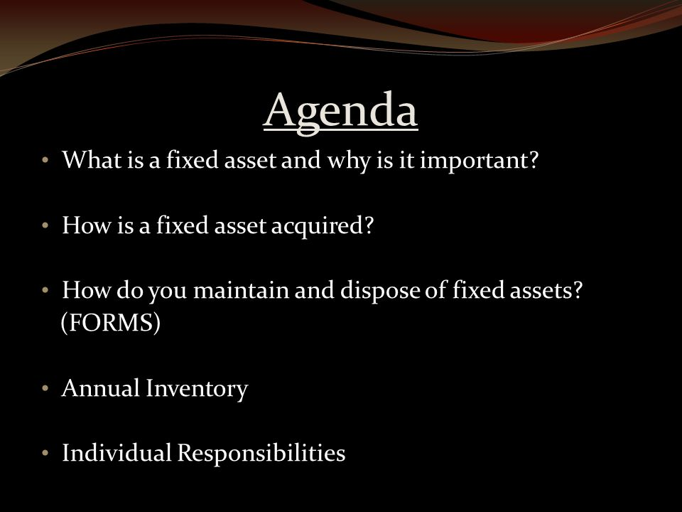Accountability Fixed Assets have become more scrutinized in recent years during state audits Not following correct policies and procedures leads to audit findings Could lead to restrictions on how we spend state funds!