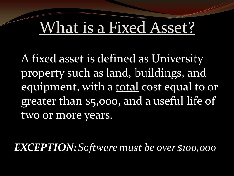 What is a Fixed Asset.