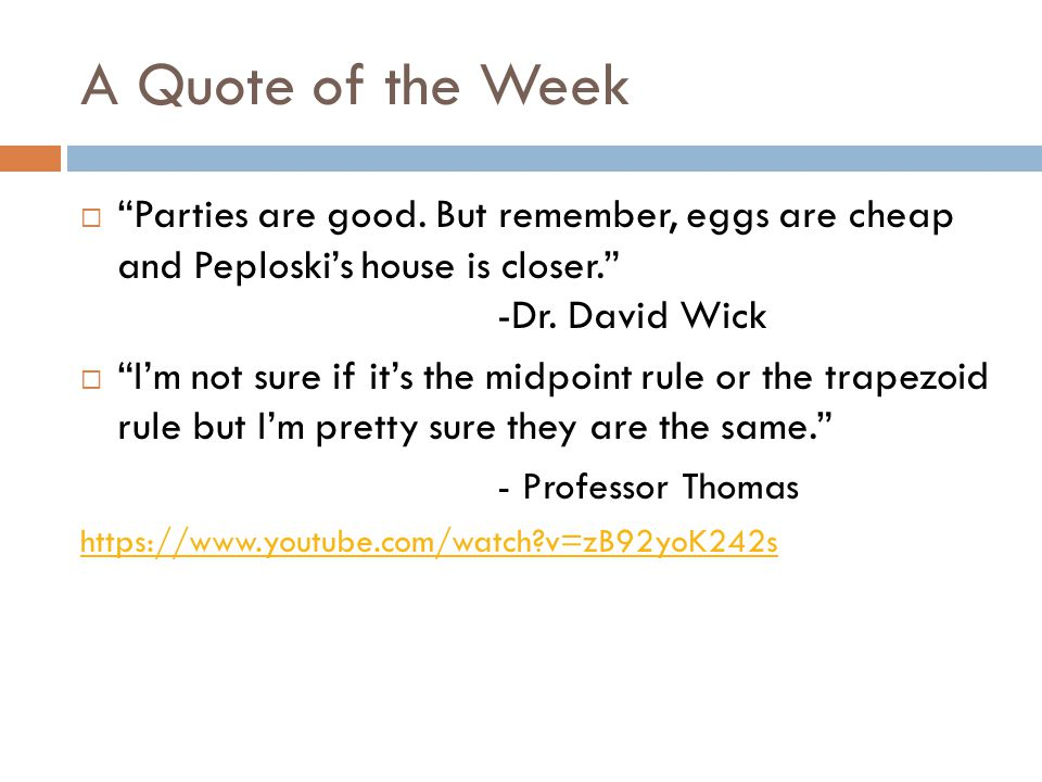 A Quote of the Week  Parties are good.