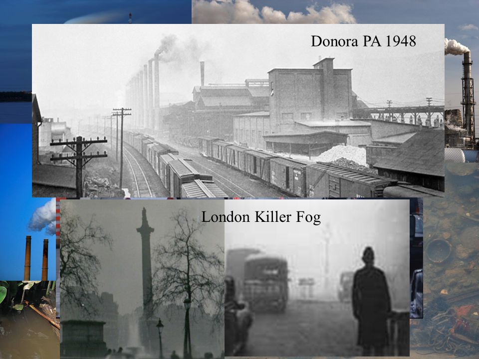 4 London Killer Fog Donora PA 1948