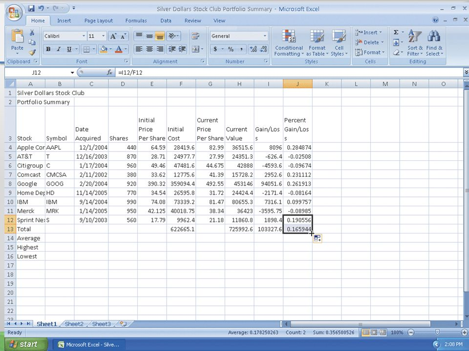 Determining the Total Percent Gain/Loss 21Microsoft Office 2007: Introductory Concepts and Techniques