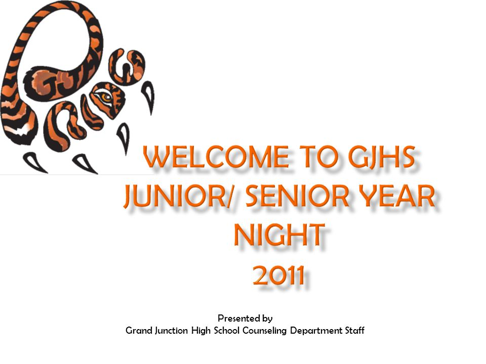 Presented by Grand Junction High School Counseling Department Staff