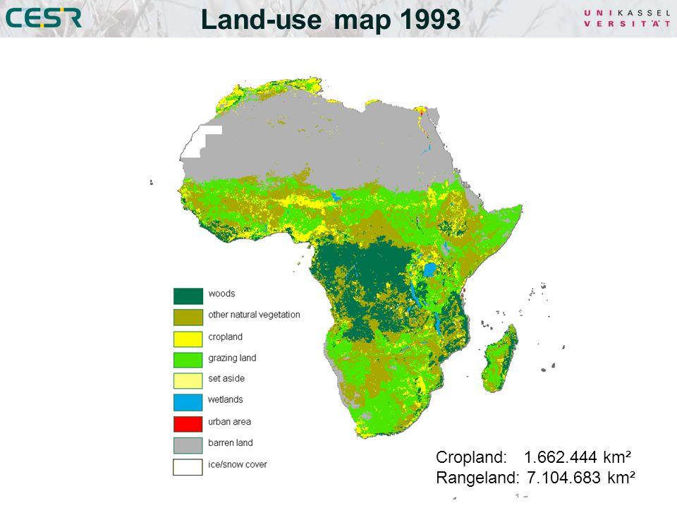 Land-use map 1993 Cropland: 1.662.444 km² Rangeland: 7.104.683 km²