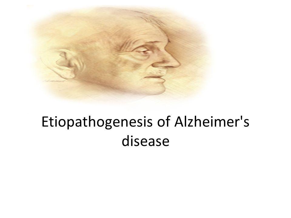 Etiopathogenesis of Alzheimer's disease