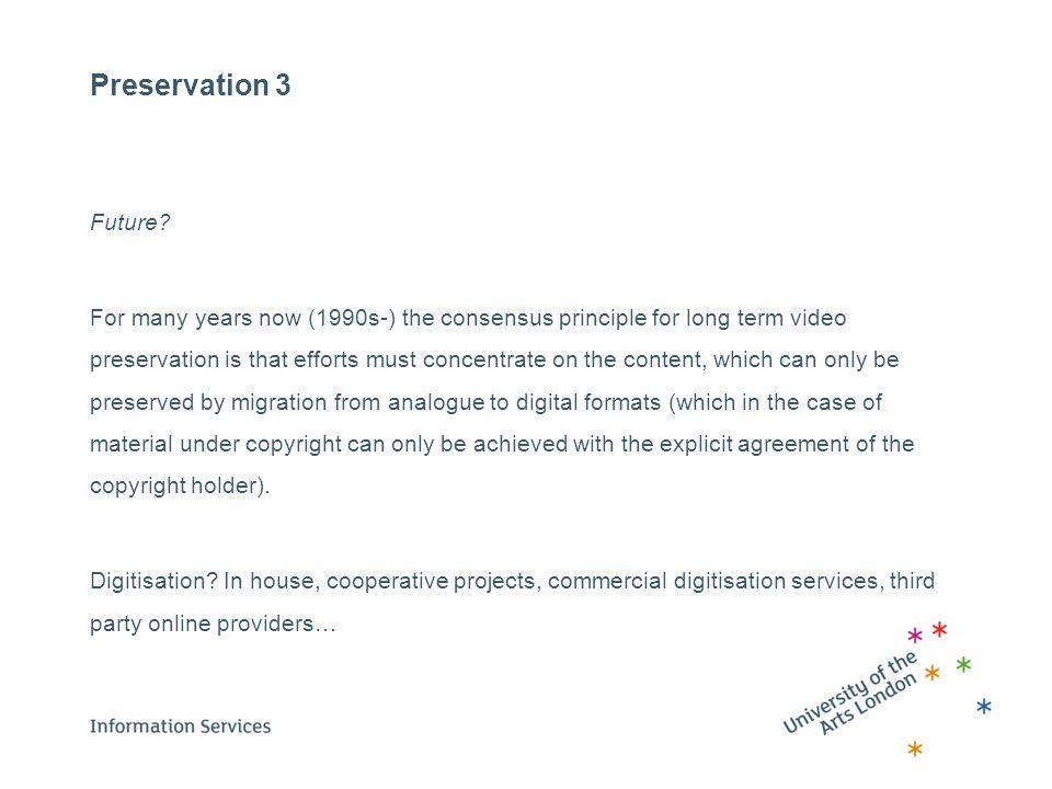 Preservation 3 Future.