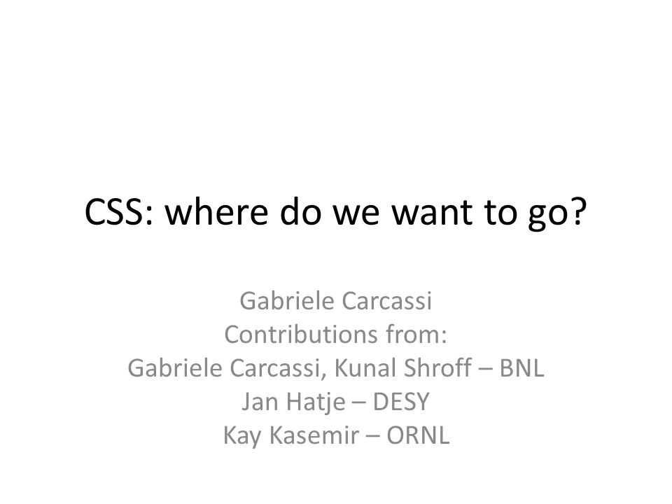 CSS: where do we want to go.