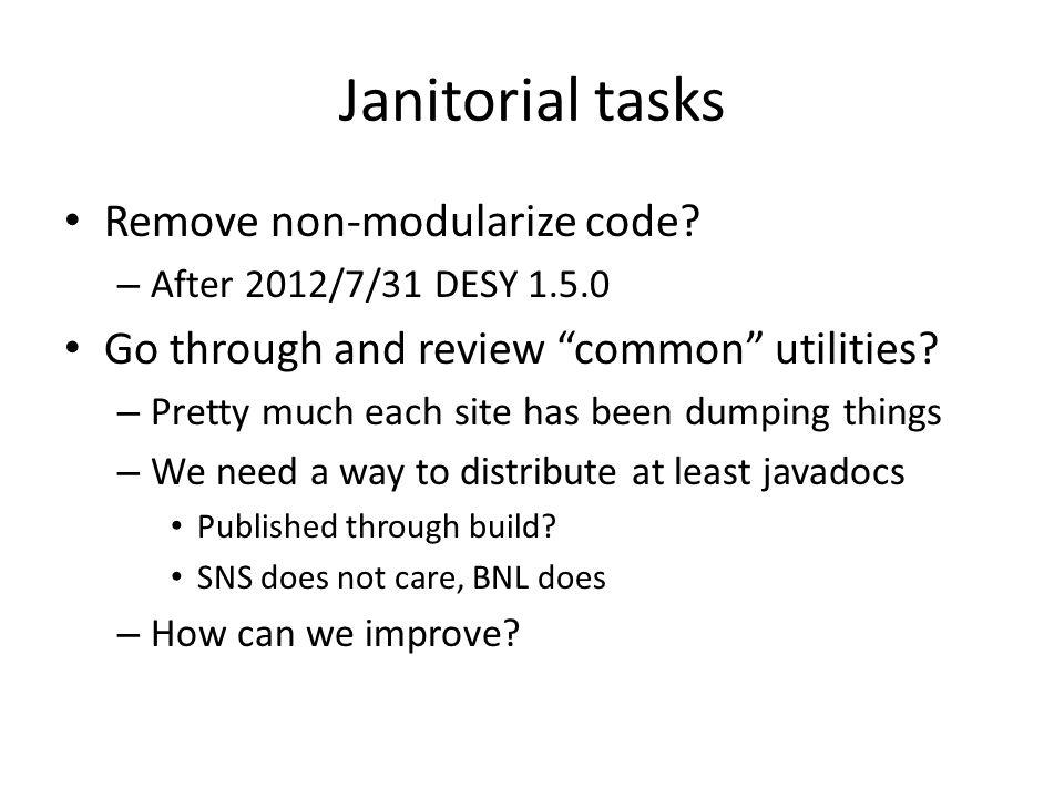Janitorial tasks Remove non-modularize code.