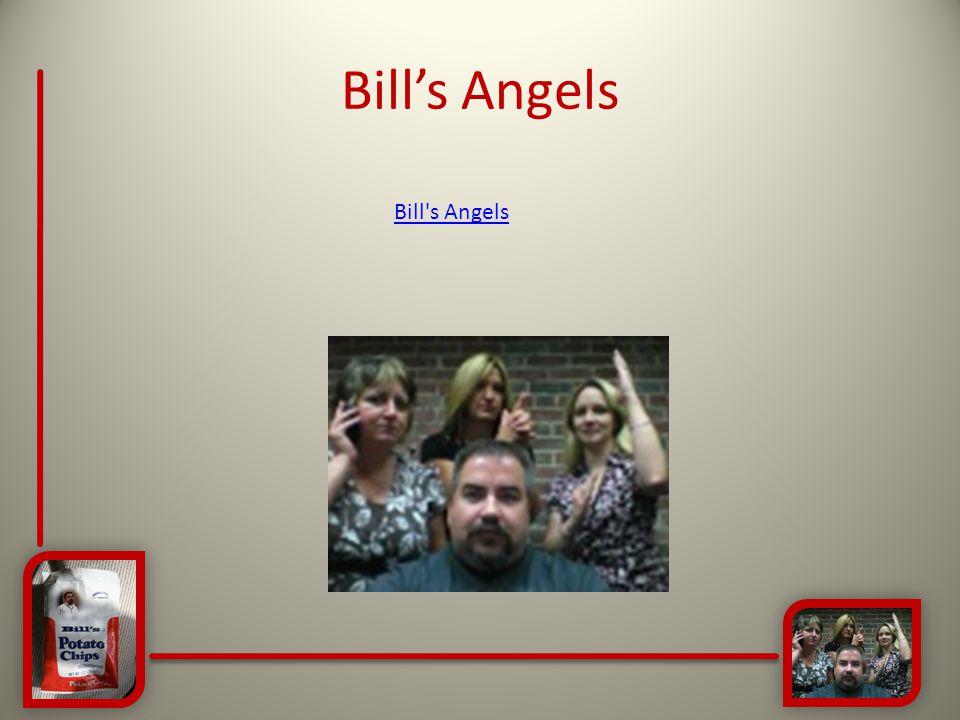Bill's Angels Denise Stalnaker William Dorsey Angela Cruikshank Melonie Milliken