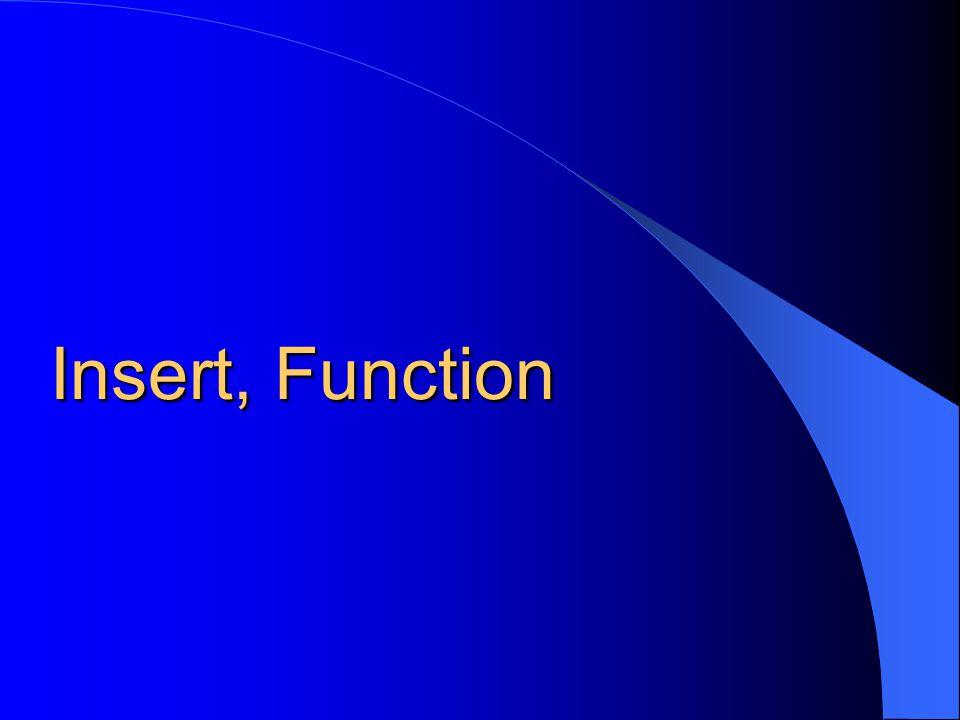 Insert, Function