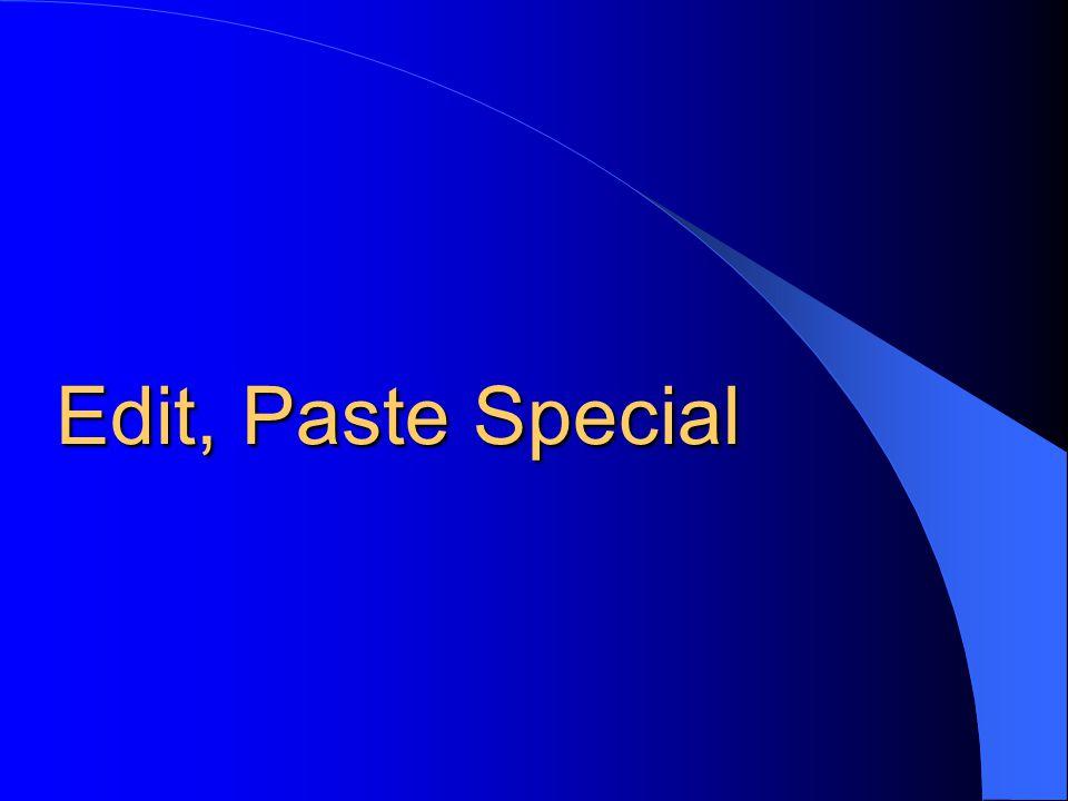 Edit, Paste Special