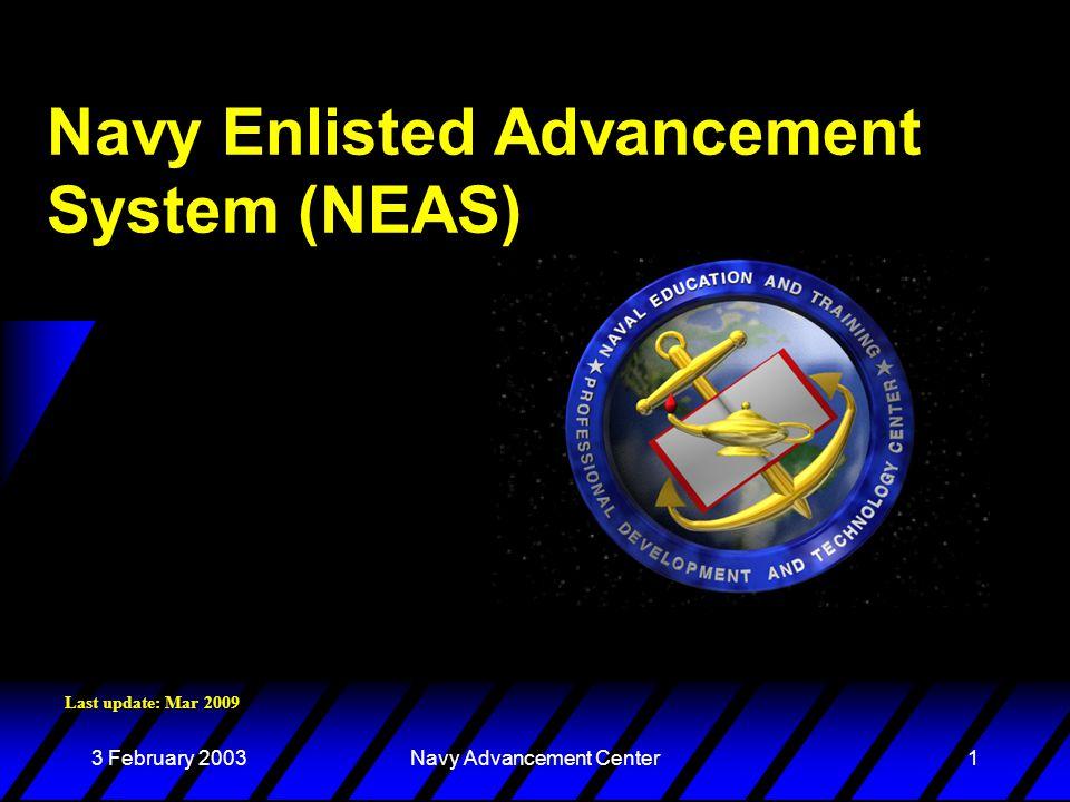 3 February 2003Navy Advancement Center2 Presentation Topics u Purpose of advancement exams u Exams development and administration u Final Multiple Score Factors u Profile sheet - What does it mean.