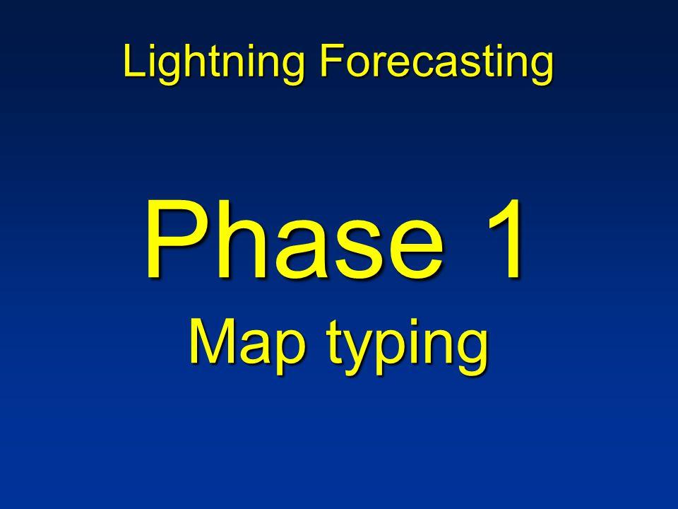 Lightning Forecasting Phase 1 Map typing
