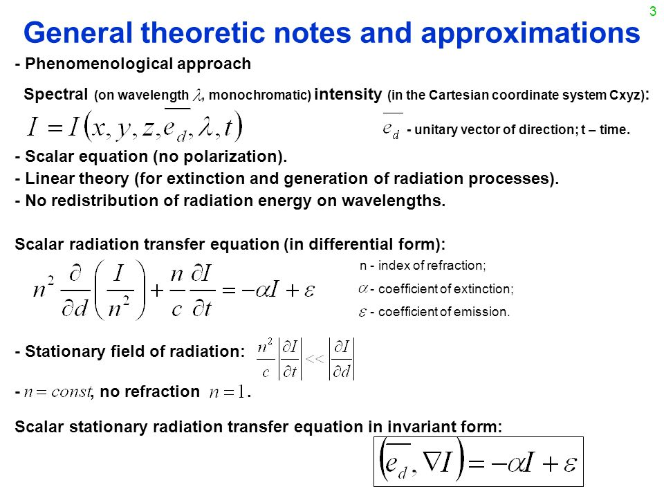 3 General theoretic notes and approximations - Scalar equation (no polarization).