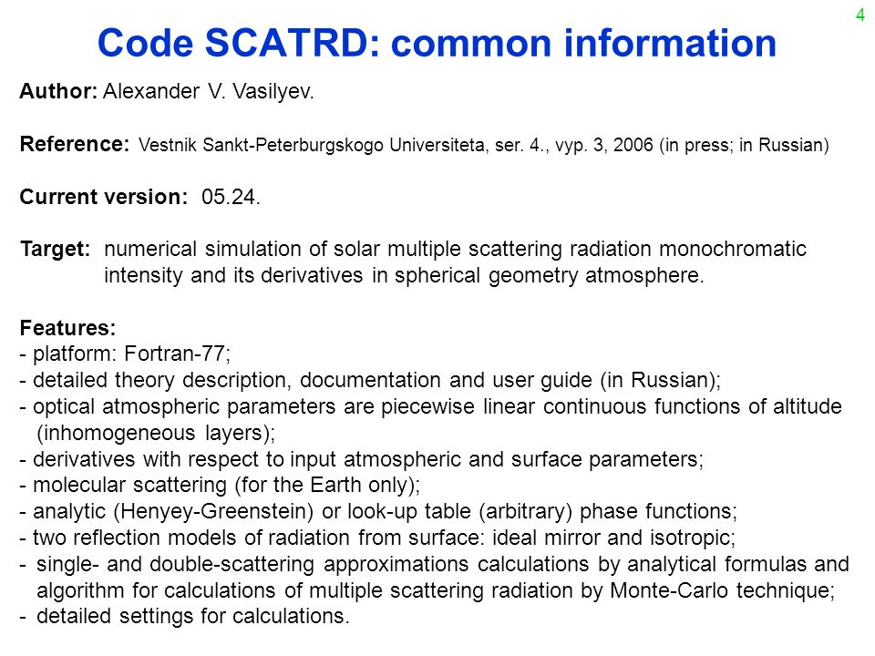 4 Code SCATRD: common information Author: Alexander V.