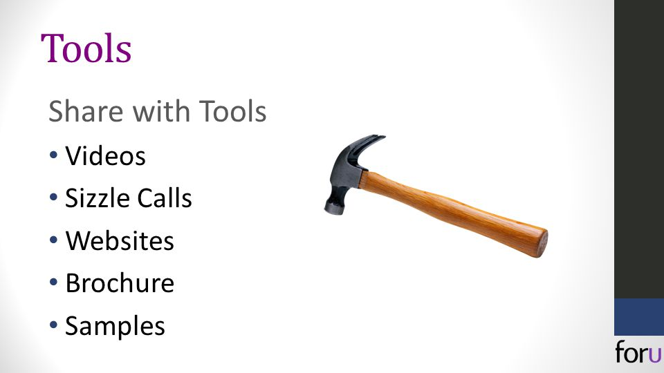 Tools Share with Tools Videos Sizzle Calls Websites Brochure Samples