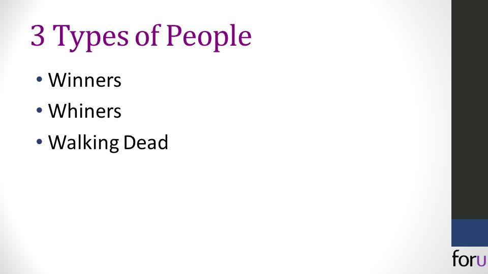 3 Types of People Winners Whiners Walking Dead