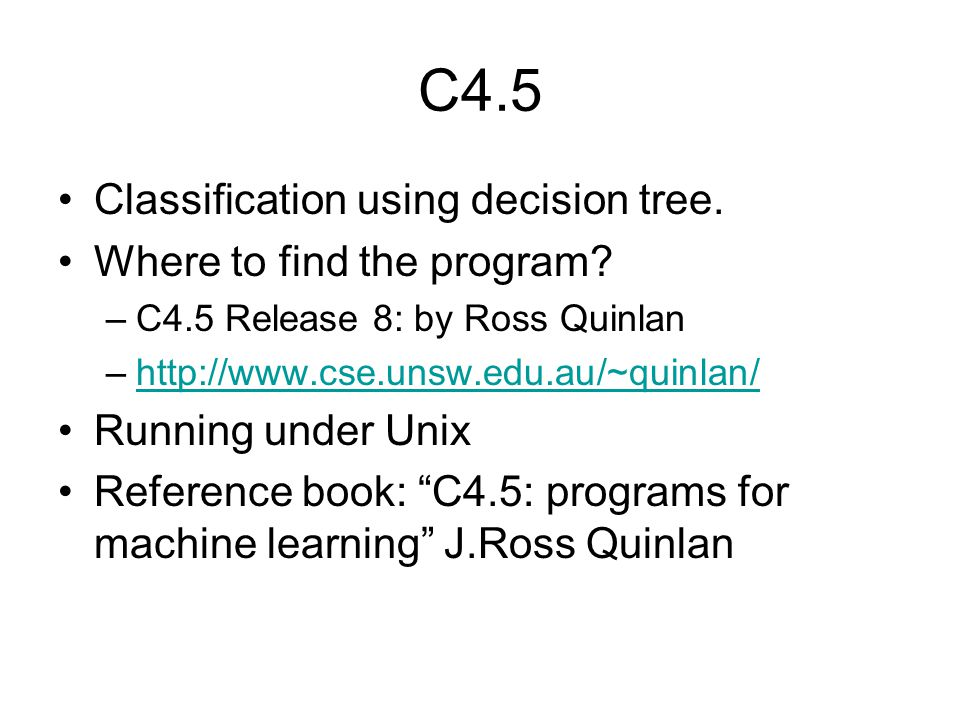 C4.5 Classification using decision tree. Where to find the program.