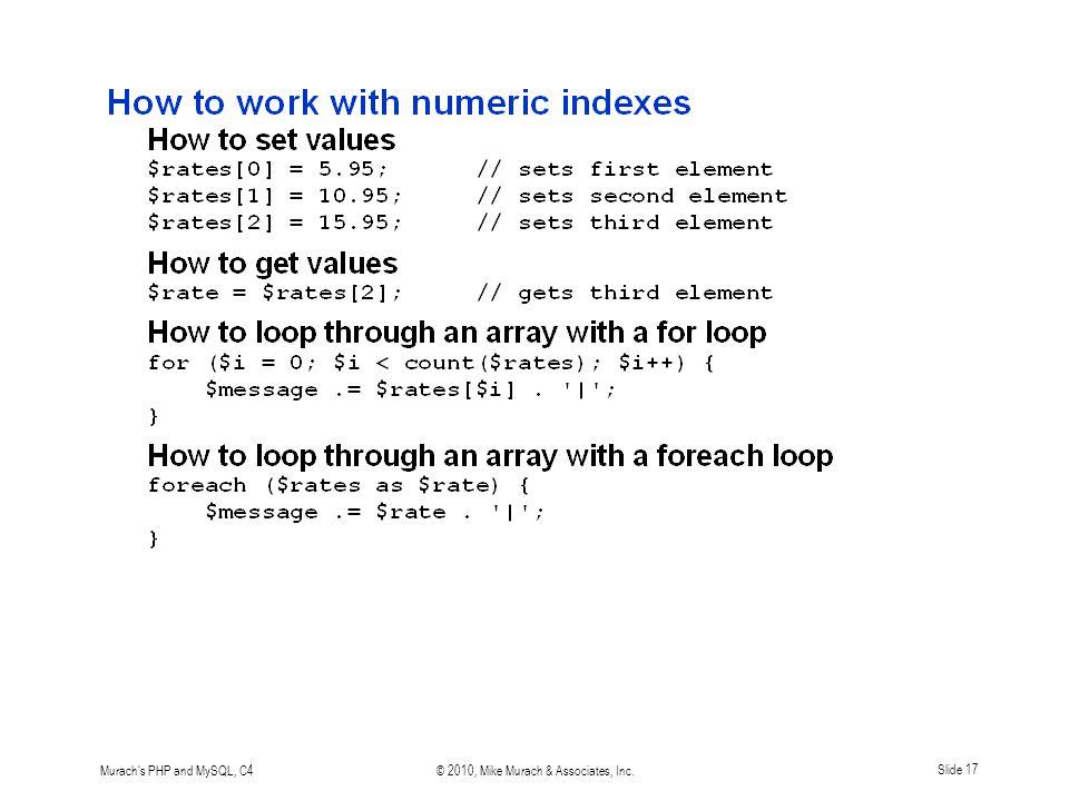 Murach s PHP and MySQL, C4© 2010, Mike Murach & Associates, Inc.Slide 17